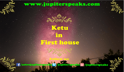 ketu in 1st house