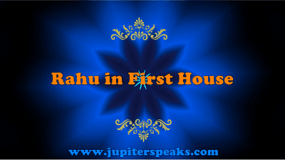 rahu in 1st house