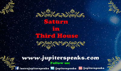 7 Simple Effects of Saturn in 3rd House in Horoscope in Vedic Astrology