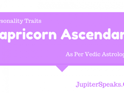Capricorn Ascendant Vedic Astrology