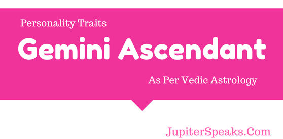 10 Facts Gemini Ascendant Vedic Astrology | Gemini Rising | Mithuna