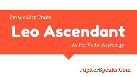 Leo Ascendant Vedic Astrology