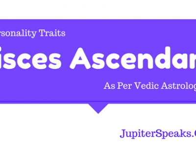 Pisces Ascendant Vedic Astrology
