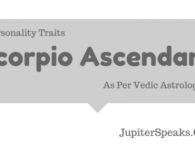 Scorpio Ascendant Vedic Astrology
