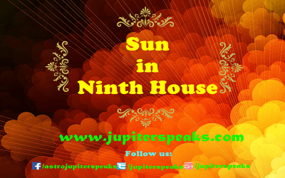 9 Powerful Effect of Sun in 9th House in Horoscope | Sun Remedies