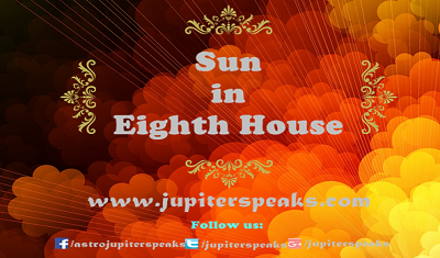 9 Simple Effects of Sun in 8th House in Horoscope - Vedic