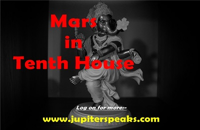 Top 7 Effects of Mars in 10th House in Male & Female Horoscope