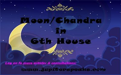 Moon in 6th house